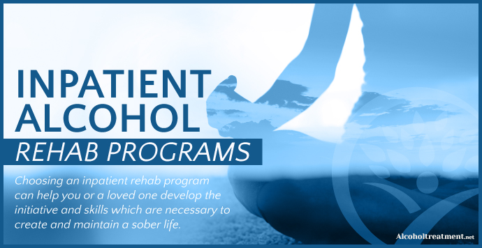 AlcoholTreatment.net Inpatient Alcohol Rehab Programs