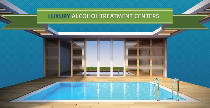 Luxury Alcohol Treatment Recovery Centers