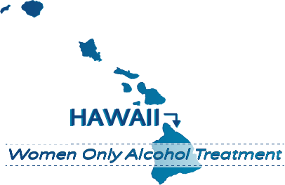 Hawaii Women Only Alcohol Treatment