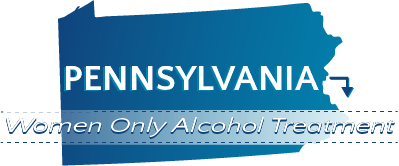 Pennsylvania Women Only Alcohol Treatment