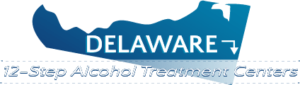 Delaware 12-Step Alcohol Treatment Centers