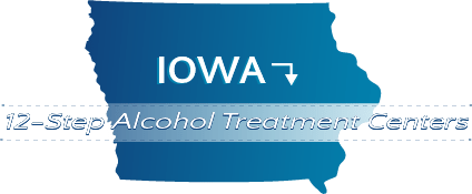 Iowa 12-Step Alcohol Treatment Centers