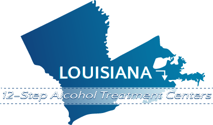 Louisiana 12-Step Alcohol Treatment Centers