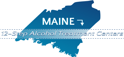 Maine 12-Step Alcohol Treatment Centers