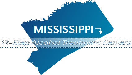 Mississippi 12-Step Alcohol Treatment Centers