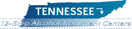Tennessee 12-Step Alcohol Treatment Centers