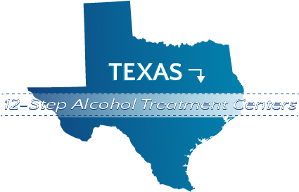 Texas 12-Step Alcohol Treatment Centers