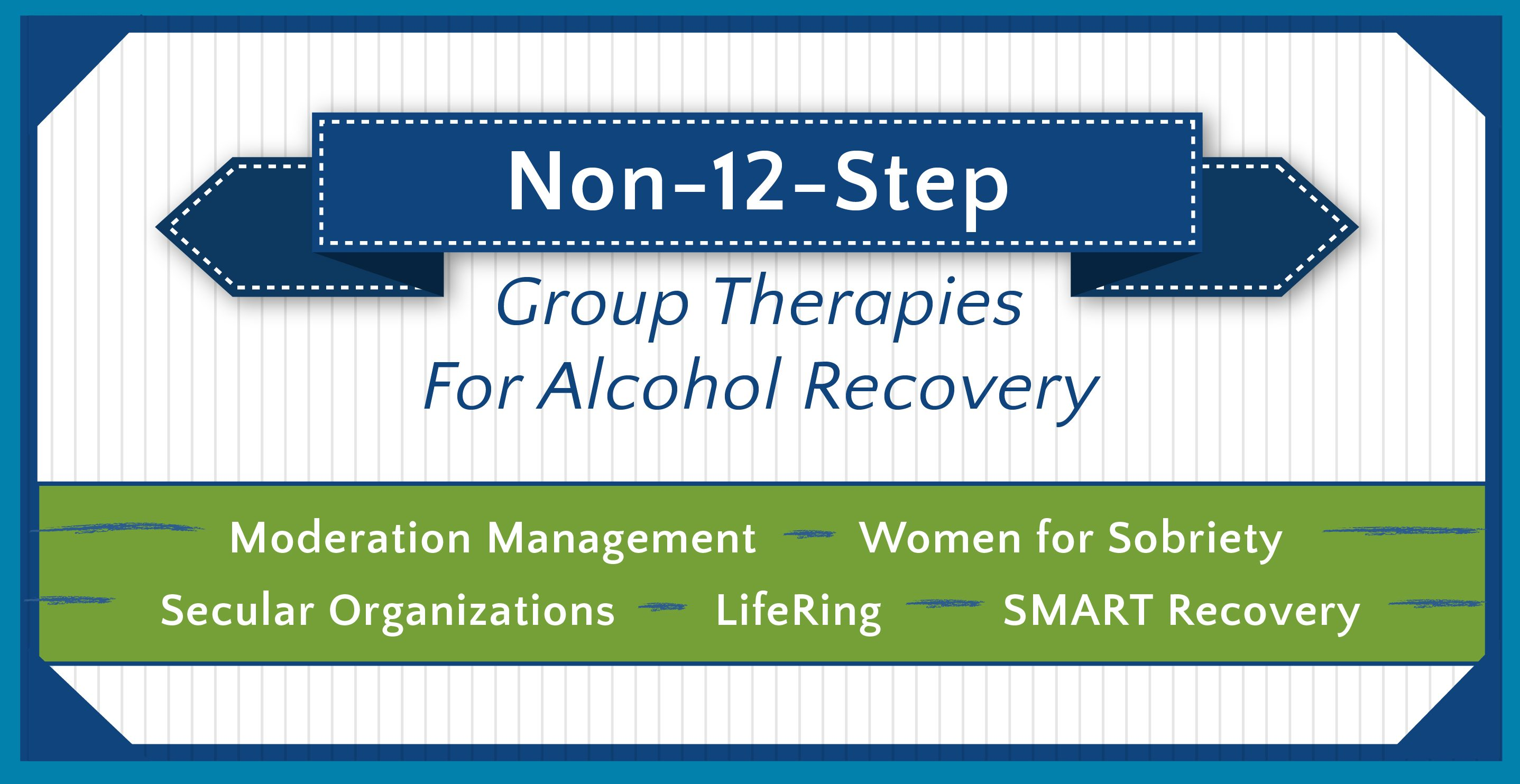 Non 12 Step Group Therapies for Alcohol Recovery