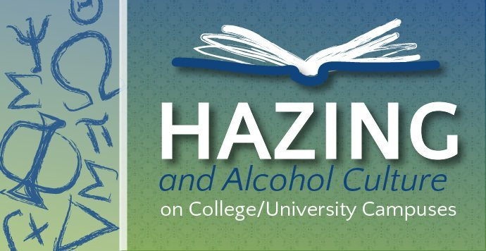 Hazing And Alcohol Culture On College/University Campuses