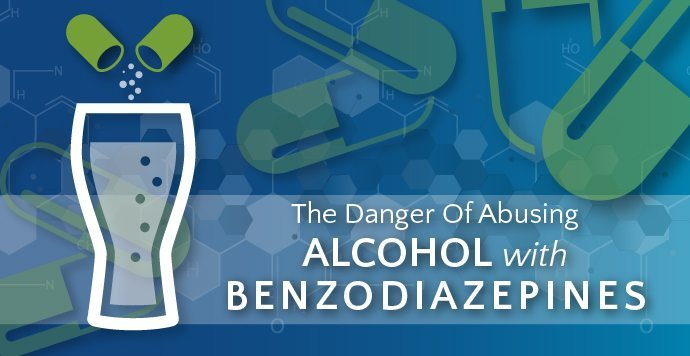 The Danger Of Abusing Alcohol With Benzodiazepines