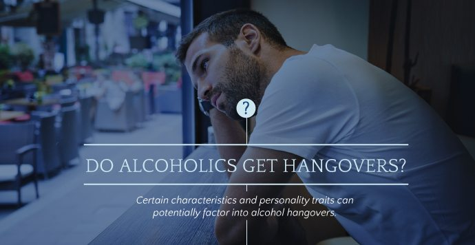 Do Alcoholics Get Hangovers