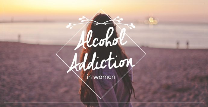 Alcohol Addiction In Women