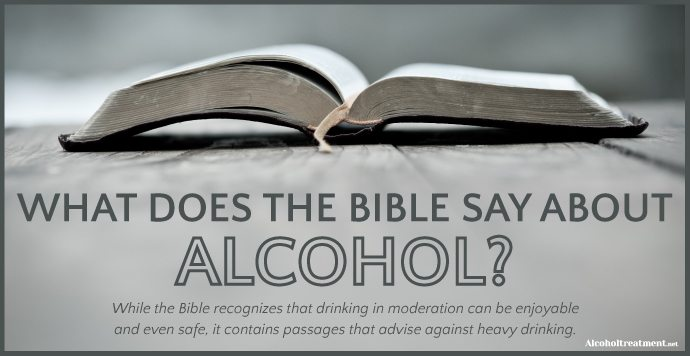 AlcoholTreatment.net What Does The Bible Say About Alcohol_