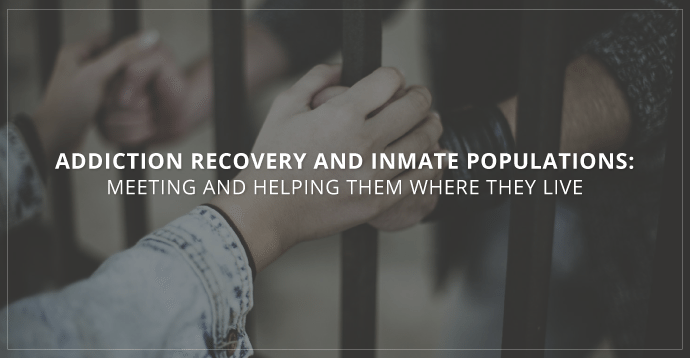 Addiction Recovery and Inmate Populations