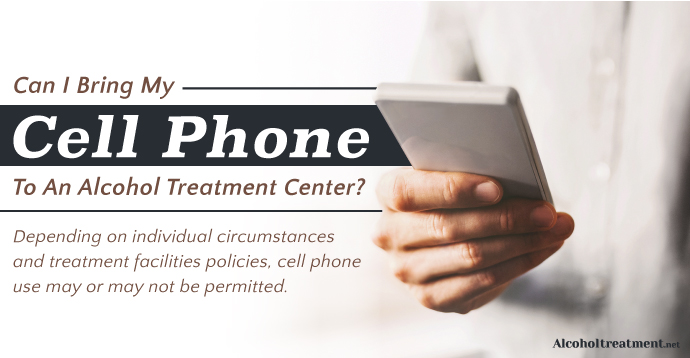 Can I Bring My Cell Phone To An Alcohol Treatment Center_