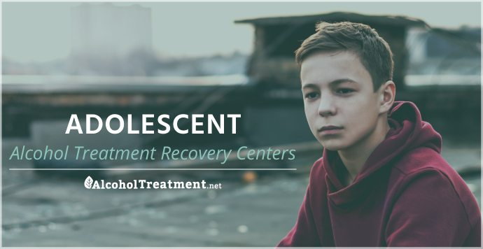 AlcoholTreatment.net Adolescent Alcohol Treatment Recovery Centers