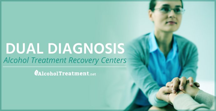 AlcoholTreatment.net Dual Diagnosis Alcohol Treatment Recovery Centers