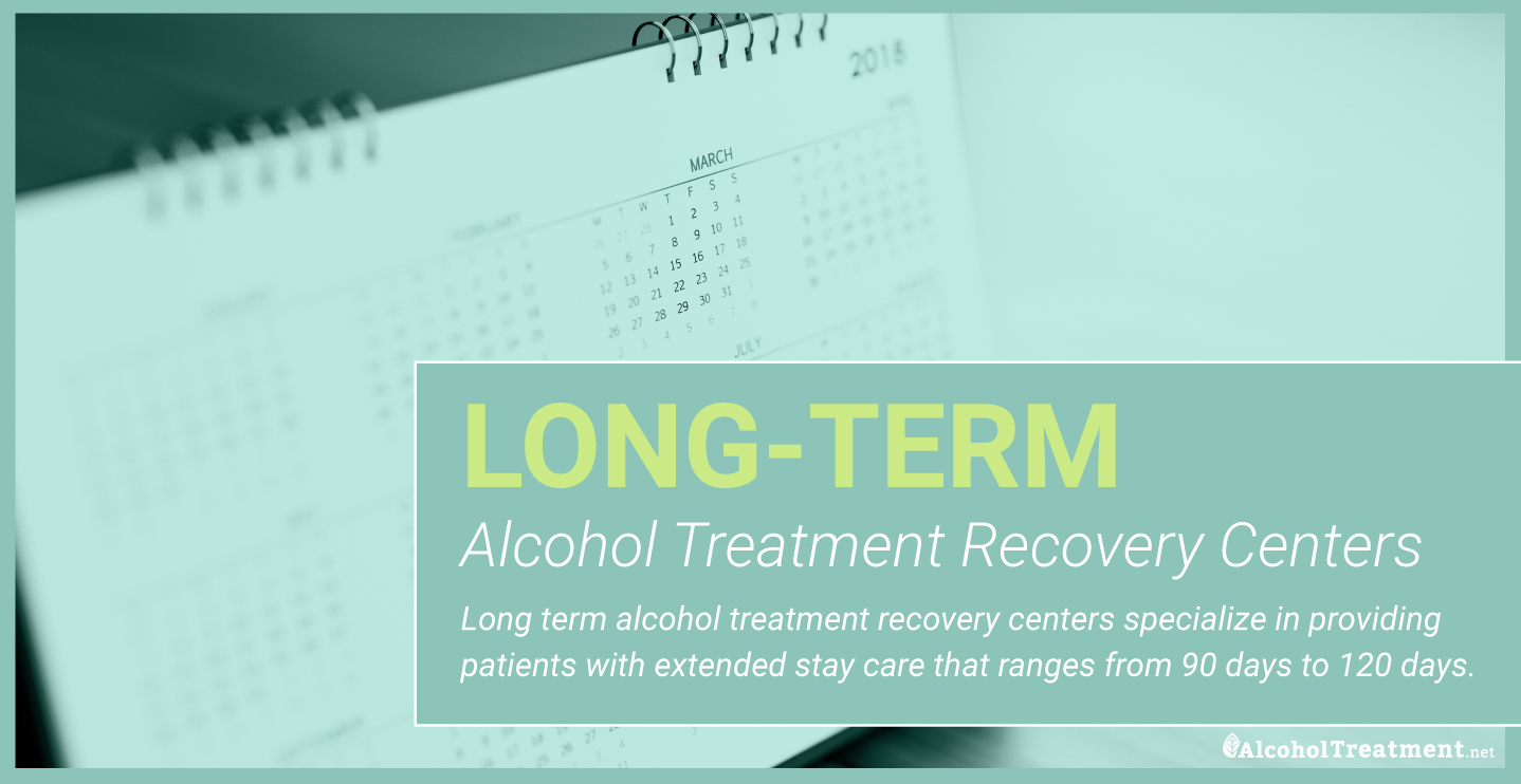 AlcoholTreatment.net Long-Term Alcohol Treatment Recovery Centers