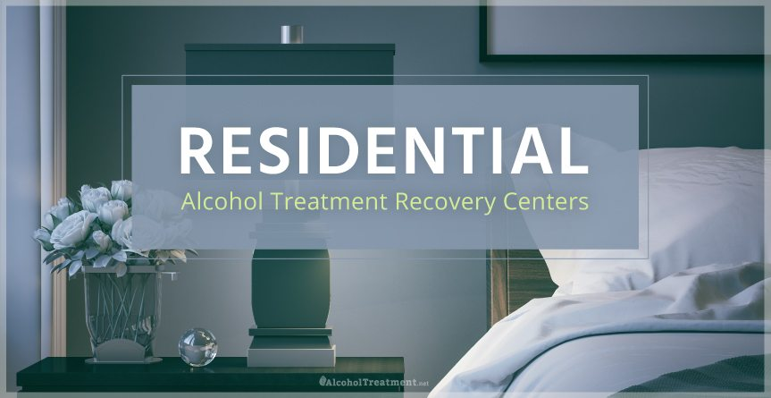 Residential Alcohol Centers