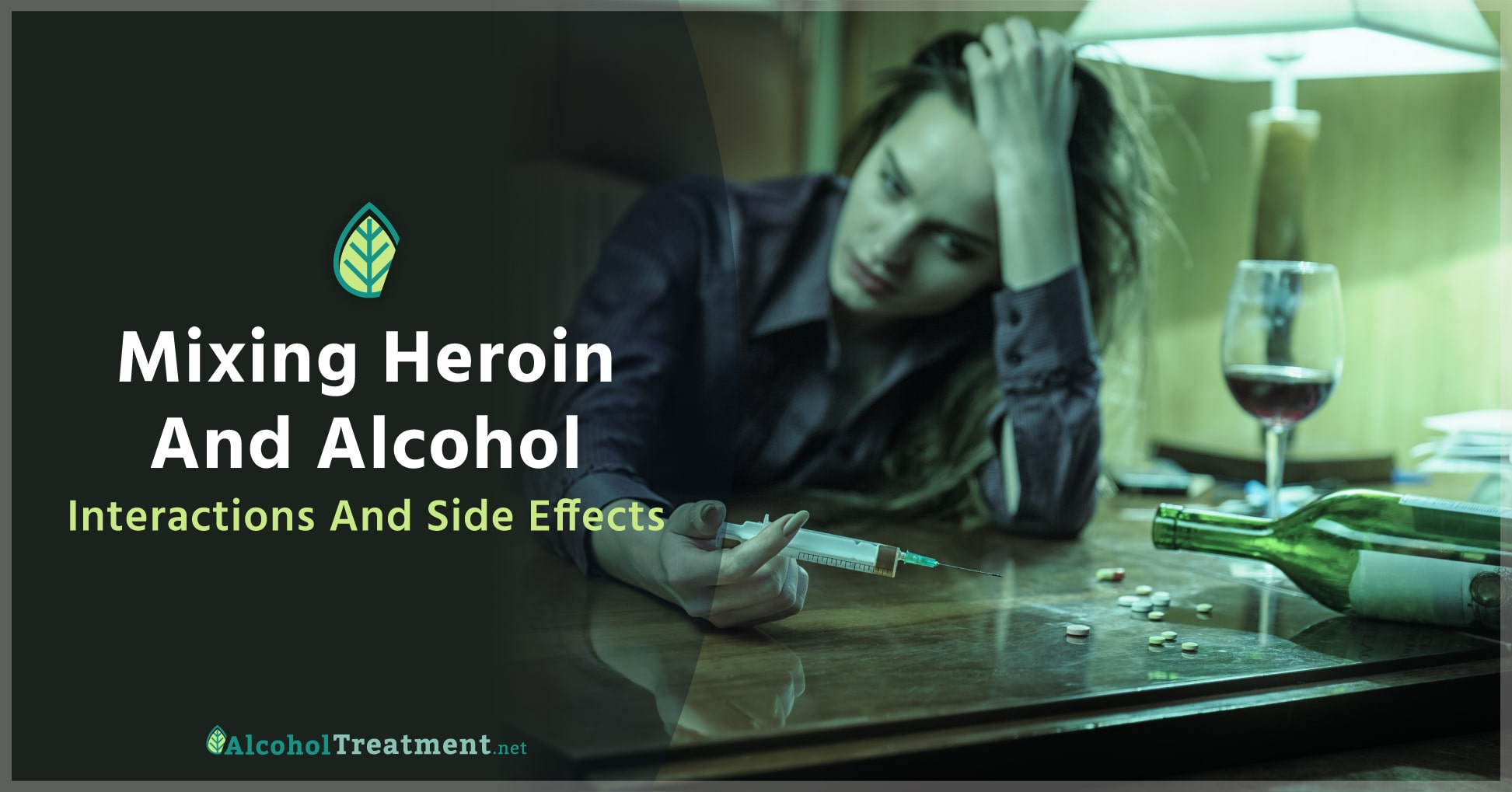 Dangers of Mixing Alcohol With Heroin